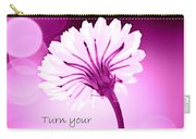 Turn Your Face To The Sun Carry-all Pouch
