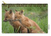 Two Good Reasons Not To Buy Fur Carry-all Pouch