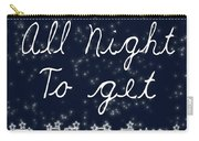 Up All Night Carry-all Pouch by Pati Photography