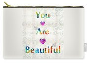 Uplifting Art - You Are Beautiful By Sharon Cummings Carry-all Pouch