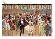 Vintage Poster Fanny Rice At The French Ball Carry-all Pouch
