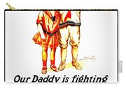 War Poster - Ww1 - Daddy Carry-all Pouch
