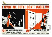 War Poster - Ww2 - Dont Waste Water 3 Carry-all Pouch