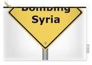 Warning Sign Bombing Syria Carry-all Pouch