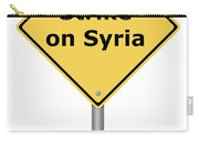 Warning Sign Strike On Syria Carry-all Pouch