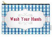 Wash Your Hands Sign Carry-all Pouch