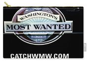 Washington's Most Wanted Carry-all Pouch