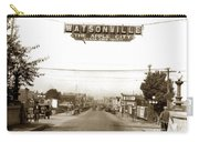 Watsonville California  The Apple City Circa 1926 Carry-all Pouch