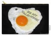 We Are Like Egg And Pepper. Be My Valentine Carry-all Pouch