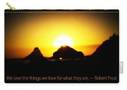 We Love The Things We Love Carry-all Pouch