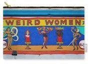 Weird Women Carry-all Pouch