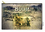 Welcome To Bodie California Carry-all Pouch