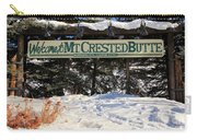 Welcome To Mt Crested Butte Carry-all Pouch