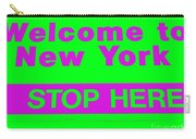 Welcome To New York Carry-all Pouch