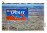 Welcome To Utah Carry-all Pouch