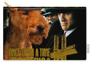 Welsh Terrier Art Canvas Print - Once Upon A Time In America Movie Poster Carry-all Pouch