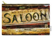 Western Saloon Sign - Drawing Carry-all Pouch