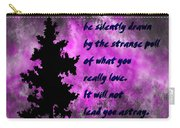 What You Really Love 2 - Rumi Quote Carry-all Pouch