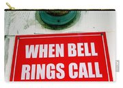 When Bell Rings Carry-all Pouch