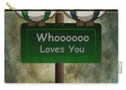 Whoooo Loves You  Carry-all Pouch