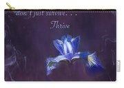 Wild Iris Inspirational Print Carry-all Pouch
