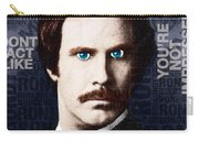 Will Ferrell Anchorman The Legend Of Ron Burgundy Words Color Carry-all Pouch