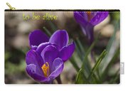 Winter Is Over - Spring Has Arrived Carry-all Pouch