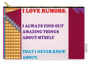 Wisdom Quote Rumors Artistic  Background Designs  And Color Tones N Color Shades Available For Downl Carry-all Pouch