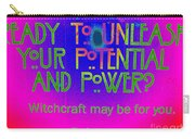Witchcraft May Be For You Carry-all Pouch