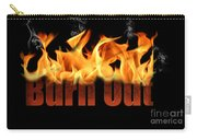 Word Burn Out In Fire Text Art Prints Carry-all Pouch