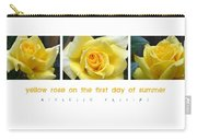 Yellow Rose On The First Day Of Summer Carry-all Pouch