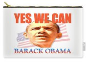 Yes We Can - Barack Obama Carry-all Pouch
