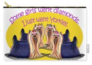 Yorkies Are A Girls Best Friends Carry-all Pouch