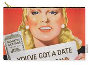 You Ve Got A Date With A Bond Poster Advertising Victory Bonds  Carry-all Pouch