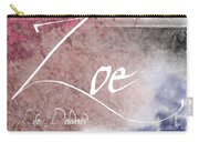 Zoe - Life Delivered Carry-all Pouch