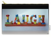 Laugh Carry-all Pouch by Cynthia Amaral