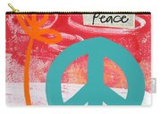Peace Carry-all Pouch by Linda Woods