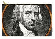 James Madison, 4th American President Carry-all Pouch
