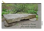 A Bench For Those Who Seek Repose Carry-all Pouch