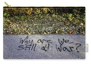 American Graffiti Why Are We Still At War Carry-all Pouch
