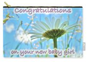 Baby Girl Congratulations Greeting Card - Oxeye Daisies Carry-all Pouch