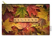 Believe-autumn Carry-all Pouch