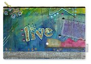 Believe In Living Carry-all Pouch