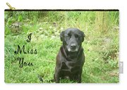 Black Lab Miss You Carry-all Pouch