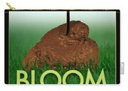 Bloom Where You Are Planted Poster Carry-all Pouch