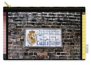 Calle D Borbon Carry-all Pouch by Bill Cannon