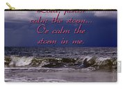Calm The Storm  Carry-all Pouch
