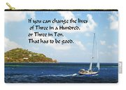Change A Life Carry-all Pouch