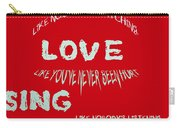Dance Like Nobody's Watching - Red Carry-all Pouch by Georgia Fowler