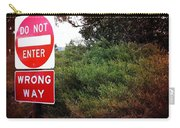 Do Not Enter - Wrong Way Carry-all Pouch